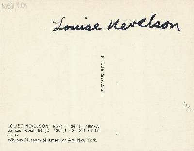 Signed Post Card Reproduction, 8vo, n.p., n.d. LOUISE NEVELSON.