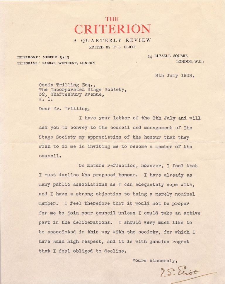 "Early Typed Letter Signed, 4to on ""The Criterion"" stationery, 4to London, July 8, 1938. T. S. ELIOT."