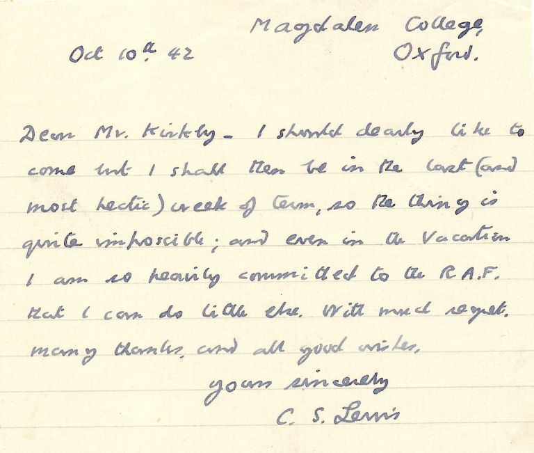 Autograph Letter Signed, on 12mo lined note paper, Magdalen College, Oxford, Oct. 10, 1942. CLIVE STAPLES LEWIS, known as C. S. LEWIS.