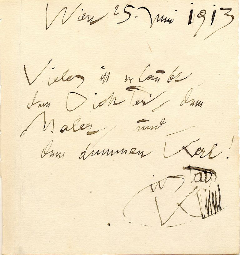 """""""Much is permitted to the poet, the painter, and the fool! Gustav Klimt"""". Rare Autograph Quotation Signed, in German, 8vo Vienna, June 25, 1913. GUSTAVE KLIMT."""