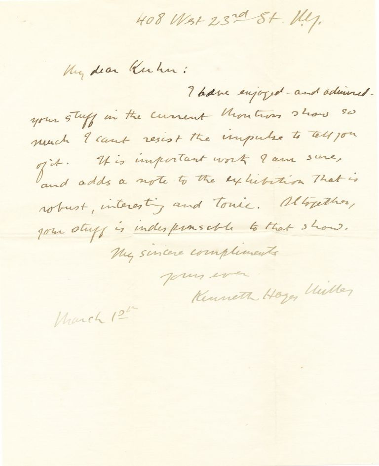 Autograph Letter Signed, to artist Walt Kuhn, 4to, New York, March 10, n.y. but likely 1914. KENNETH HAYES MILLER.