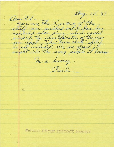 "Autograph Letter Signed, on yellow lined paper rubber stamped ""Carl Barks' UNCLE SCROOGE McDUCK,"" 4to, n.p., Aug. 14, 1981. CARL BARKS."