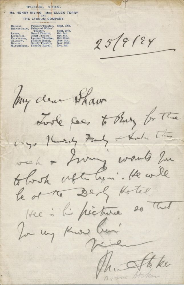 """Autograph Letter Signed to George Bernard Shaw, on """"Tour 1894"""" letterhead of the Henry Irving and Ellen Terry theater company stationery, n.p., Sept. 25, 1894. BRAM STOKER."""
