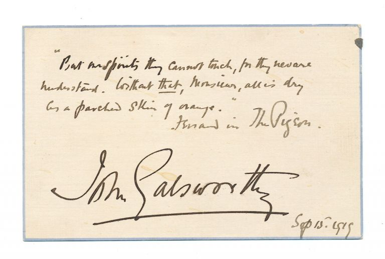 Autograph Quotation Signed, on post card size stationery card , n.p., Sept. 15, 1919. JOHN GALSWORTHY.