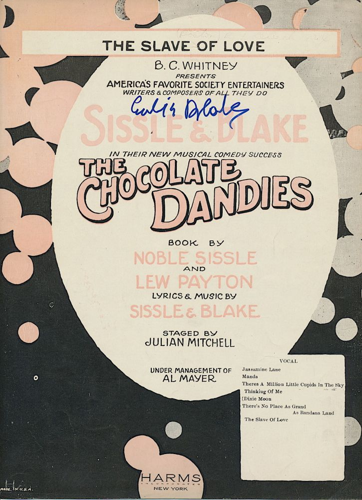 """Sheet Music Signed, """"The Slave of Love, """" from the musical, """"The Chocolate Dandies,"""" written by Noble Sissle and Eubie Blake, 1924, signed in older age, 6pp including covers. EUBIE BLAKE, James Hubert Blake."""