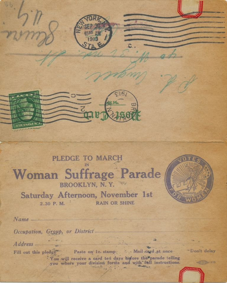 """An """"Official Postcard,"""" which includes a pledge to march in the Suffrage March November 1, 1913, """"2:30 P. M. RAIN OR SHINE...."""" The post card includes four sides on 7.5 x 5.5 folded card stock. Woman's Suffrage Post Card Collection."""