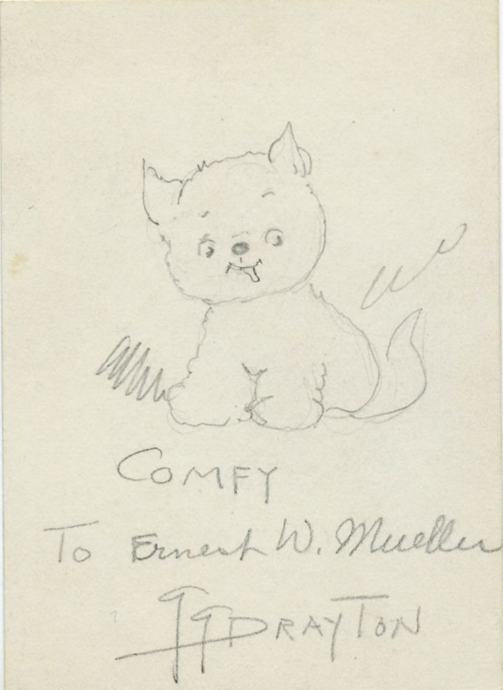 """Signed drawing, 12 mo, in pencil of """"Comfy"""" the little fluffy dog named after Drayton's own small dog. Comfy was featured in the """"Dolly Dimples and Bobby Bounce"""" comic strip. GRACE DRAYTON."""