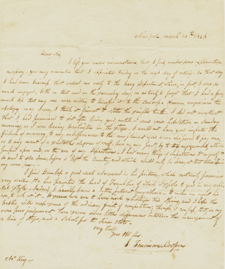 Early and Significant Autograph Letter Signed to portrait painter Charles Bird King, 4to, New York, March 30, 1826. Unpublished. JAMES FENIMORE COOPER.