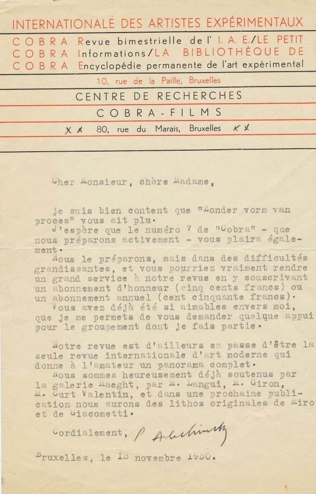 "Typed Letter Signed on ""COBRA"" stationery with Typed Document Signed, ""Perdu en pleine pate (LOST IN PAINT)."" TLS, on letterhead stationery of the COBRA group, in French, 8vo, Brussels, Nov. 13, 1950. TDS, in French, 4 separate 4to pages, Paris, Jan. 27, 1954. PIERRE ALECHINSKY."