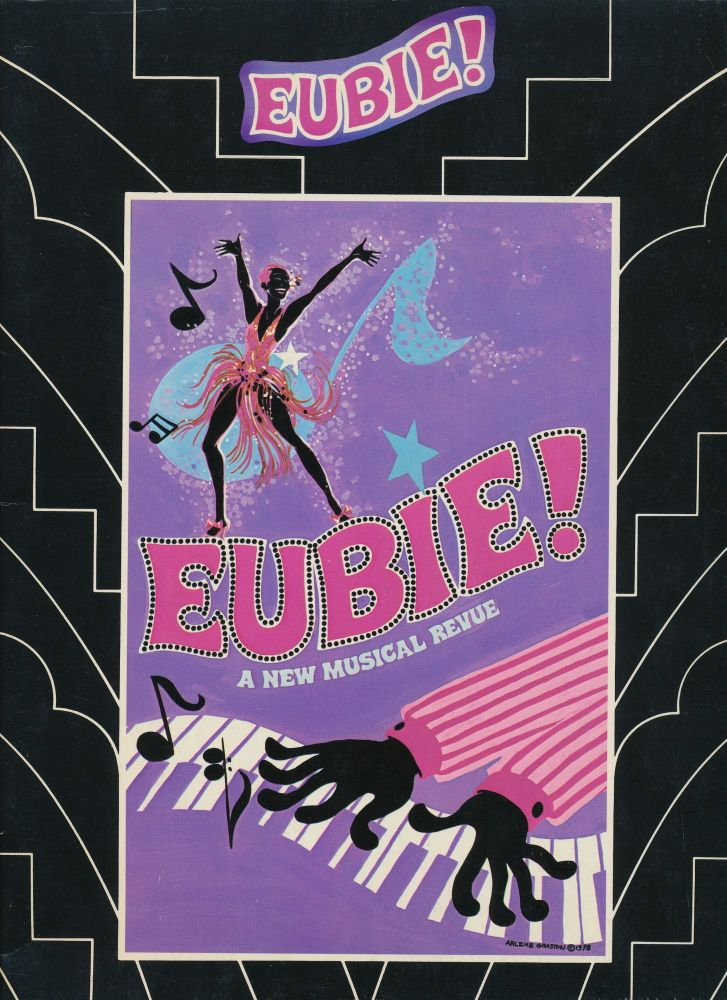 """Eubie! A New Musical"" Printed Score Signed, published by Warner Bros, 1979. EUBIE BLAKE, James Hubert Blake."