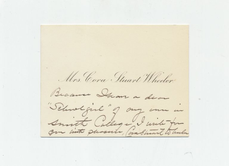 Autograph Note Signed on Visiting Card, n.p., n.d. CORA STUART WHEELER.