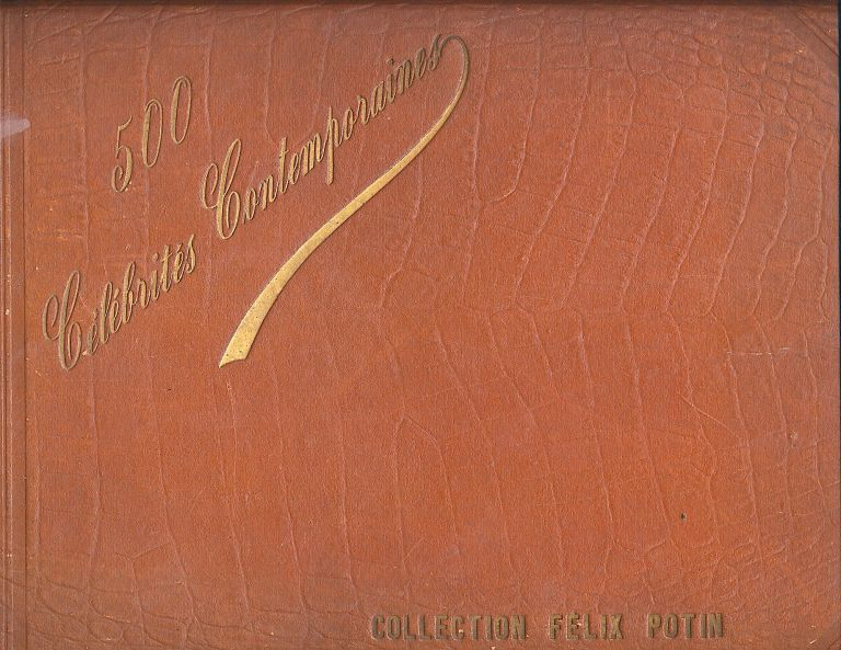 """A complete collection of 500 """"Celebrites Contemporaines"""", the Felix Poton Collection, 1901, in French, mostly black and white photographs, 1.5 x 3 inches, in French, with a 38 pages plus index. Dimensions: 9 x 14 inches, Somewhat weak and chipped spine, chipped on all borders, overall good to fair condition. Collection FELIX POTIN PHOTOGRAPH ALBUM."""