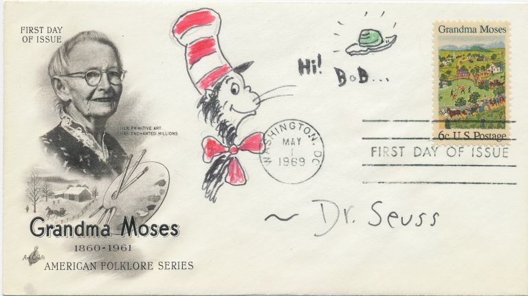 """Cat in the Hat"" and ""Green Eggs"". Two original Drawings Signed together on one First Day Cover honoring folk artist Grandma Moses. SEUSS DR, THEODOR GEISEL."