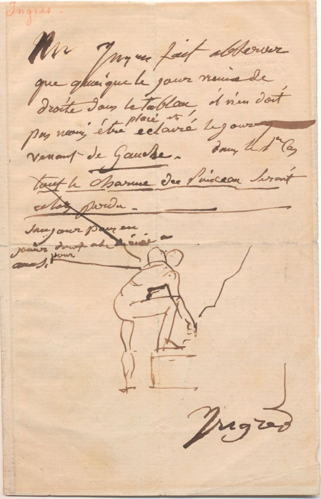 """Rare sketch within an important Autograph Letter Signed, in French, undated. With pen and ink, Ingres illustrates how window light would shine on a figure. """"...although the daylight comes from the right side of the painting, the daylight coming from the left side should not be dismissed. If this is the case, all the charm of the brush work will be lost...."""" He sketches a figure from the back with one foot on a step. In a strong hand, he signs, """"Ingres."""" JEAN AUGUSTE DOMINIQUE INGRES."""