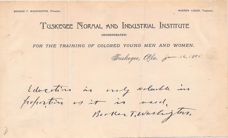 """Autograph Quotation Signed on """"Tuskegee Normal and Industrial Institute"""" stationery, Jan. 16, 1895. BOOKER T. WASHINGTON."""