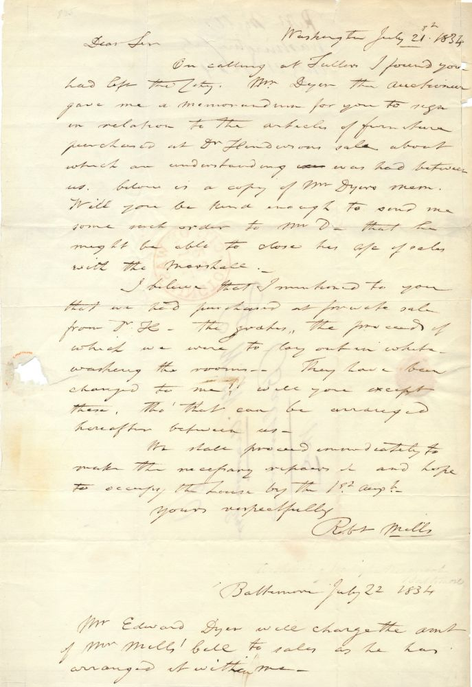 Rare Autograph Letter Signed, one folio integral address leaf sheet, Washington, July 21, 1834 and a postscript, Baltimore, July 22, 1834. ROBERT MILLS.