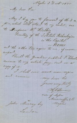 Autograph Letter Signed, in English, 8vo, Naples, December 3, 1875. HEINRICH SCHLIEMANN.