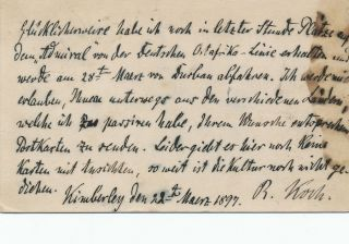 Autograph Letter Signed, in German on a government postcard, Kimberly, South Africa, March 22, 1897. ROBERT KOCH.