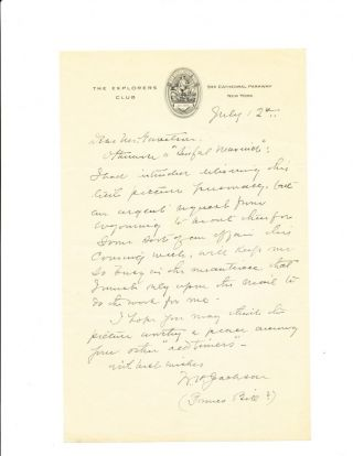 "Autograph Letter Signed on ""Explorers Club,"" stationery, 8vo, New York, July 12, n.y. WILLIAM..."