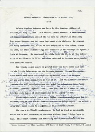 Antibiotics, the term originated by Waksman, are discussed in his heavily annotated Typed...