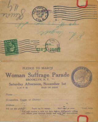 "An ""Official Postcard,"" which includes a pledge to march in the suffrage March November 1, 1913, ""2:30 P. M. RAIN OR SHINE...."" The post card includes four sides on one folded 7.5 x 5.5 folded card stock. Woman's Suffrage Post Card Collection."