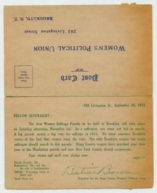 """An """"Official Postcard,"""" which includes a pledge to march in the Suffrage March November 1, 1913, """"2:30 P. M. RAIN OR SHINE...."""" The post card includes four sides on 7.5 x 5.5 folded card stock."""