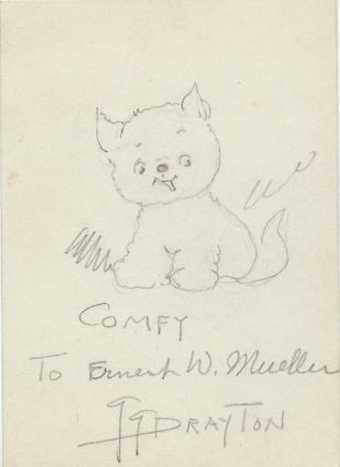 "Signed drawing, 12 mo, in pencil of ""Comfy"" the little fluffy dog named after Drayton's own small dog. Comfy was featured in the ""Dolly Dimples and Bobby Bounce"" comic strip."