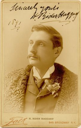 Fine and Rare Photograph Signed, 7 X 4.5 inches, 1891. H. RIDER HAGGARD