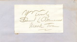 Double Signature on a lightly ruled paper, with photograph reprint. MARK TWAIN, SAMUEL L. CLEMENS