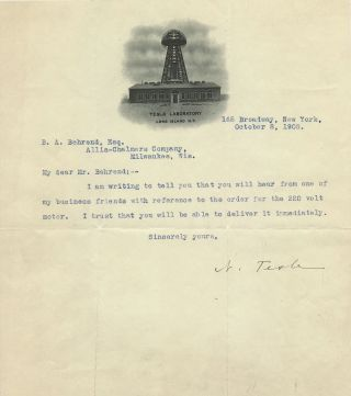 "Rare Typed Letter Signed on illustrated ""Tesla Laboratory, Long Island, N.Y."" stationery, showing the Tesla Tower and Laboratory in 1904, 4to, October 9, 1908. NIKOLA TESLA."
