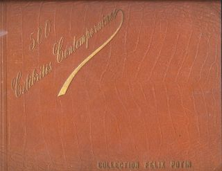 "A complete collection of 500 ""Celebrites Contemporaines"", the Felix Poton Collection, 1901, in..."