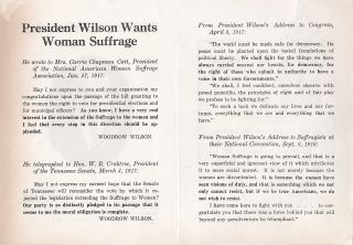 "Pamphlet , 4 pp, cover shows Pres. Wilson, inside cover, ""President Wilson Wants Woman Suffrage,"" opens to 7 x 10 inches."
