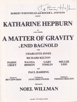 "Presentation program for ""A Matter of Gravity"" by Enid Bagnold, NY, 1976. KATHARINE HEPBURN"